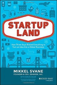 Mikell Svane, startupland book, advice for startup entrepreneurs,  how to take your startups from grass to grace
