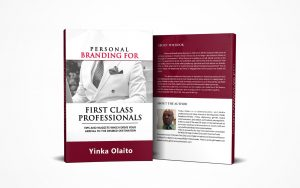 Personal Branding Book by Yinka Olaito, How to position your Personal Branding in Nigeria, Building excellent Personal Brand